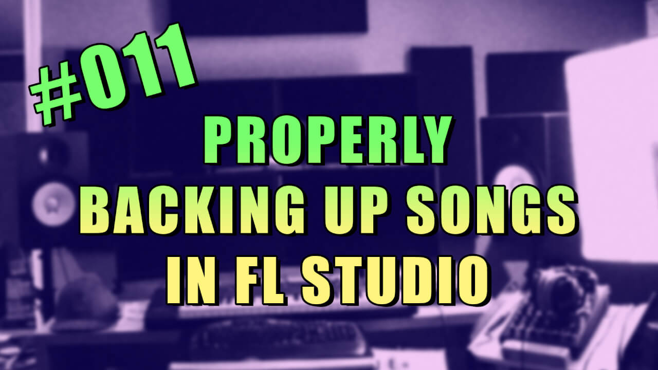 011-properly-backing-up-songs-in-fl-studio