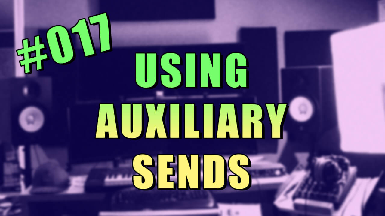 017-how-to-use-sends-in-fl-studio