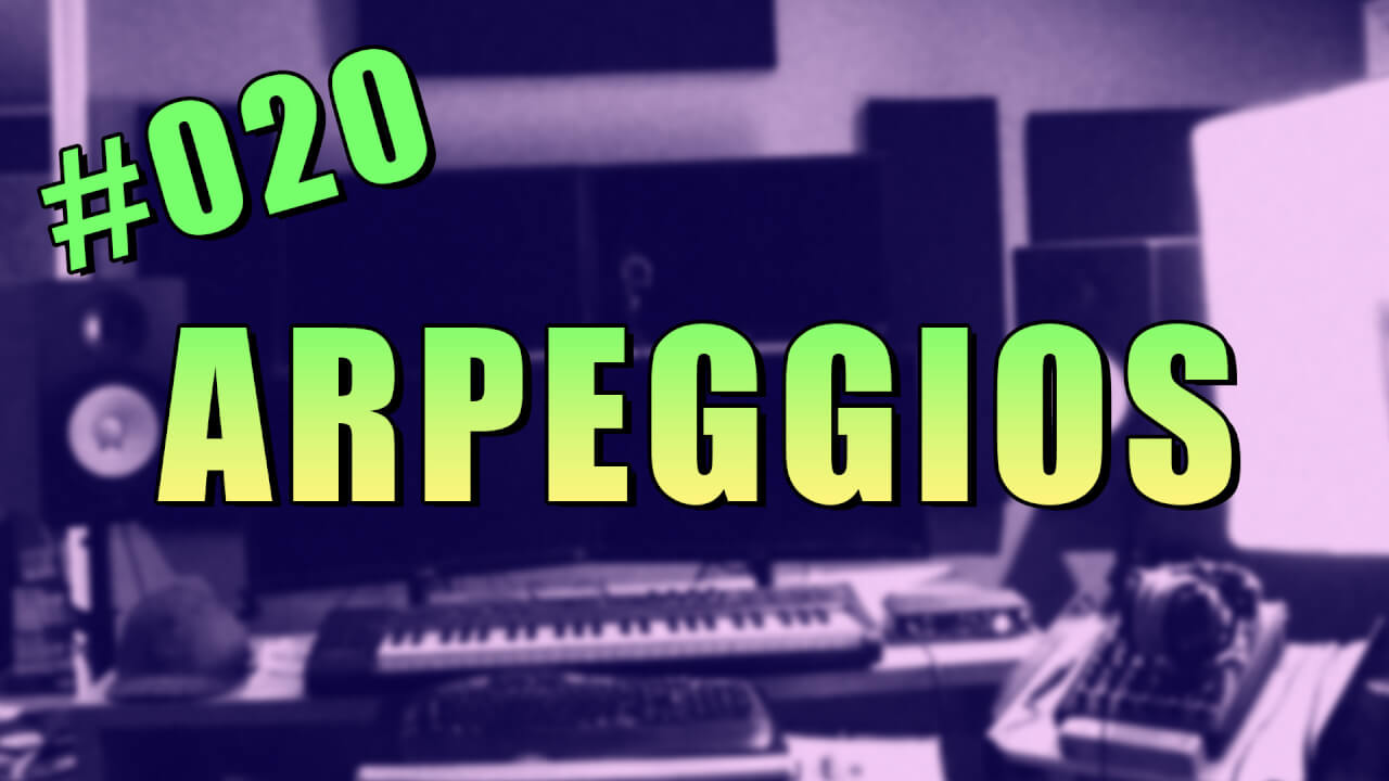 020-using-arpeggios-for-fullness